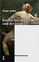 Drago Jancar: Katharina, der Pfau und der Jesuit - (c) Folio Verlag