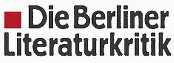 Die Berliner Literaturkritik - (c) BLK