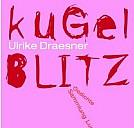 Buchcover von Kugelblitz - (c) Luchterhand Literaturverlag