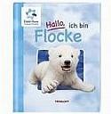Hallo, ich bin Flocke - (c) Tessloff Verlag