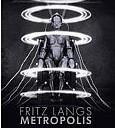 Fritz Langs Metropolis - (c) Deutsche Kinemathek