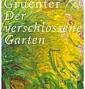 Der verschlossene Garten - (c) Berliner Taschenbuch Verlag