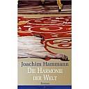 Die Harmonie der Welt - (c) Frankfurter Verlagsanstalt