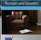 Harenbergs Kulturführer Roman und Novelle - (c) Meyers Lexikonverlag