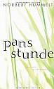Norbert Hummelt, Pans Stunde - (c) Luchterhand Literaturverlag