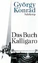 Das Buch Kalligaro - (c) Suhrkamp Verlag