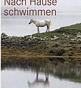 Nach Hause schwimmen, Buchcover - (c) by Hanser Verlag