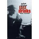 Buchcover von Last Drinks - (c) Antje Kunstmann Verlag