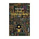 Walter Moers, Stadt der träumenden Bücher, Buchcover - (c) Piper Verlag