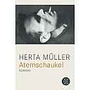 Atemschaukel, Buchcover - (c) Fischer Taschenbuch Verlag
