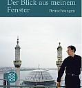 Blick aus meinem Fenster, Buchcover - (c) S. Fischer Verlag