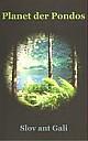 Planet der Pondos, Buchcover - (c) Slov ant Gali