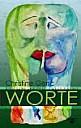Worte - (c) Christine Genc